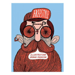 Livre Freestyle: Illustrating Urban Fashion