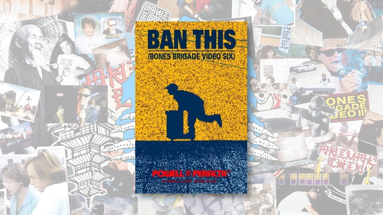 Powell Peralta Ban This Video